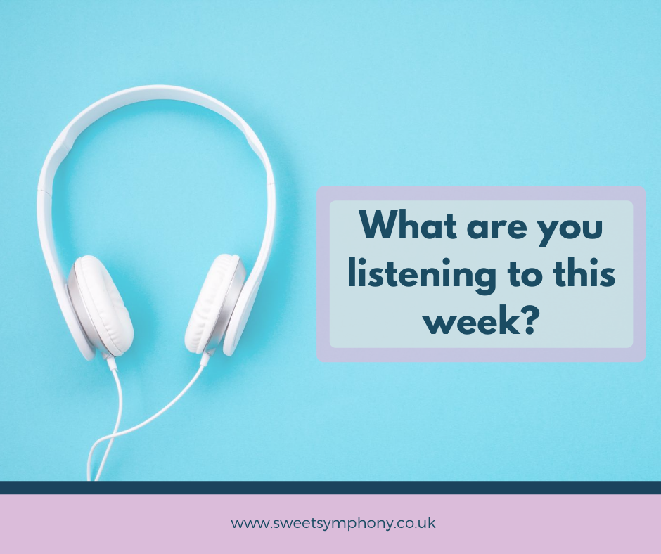 Sweet Symphony: what are you listening to this week?